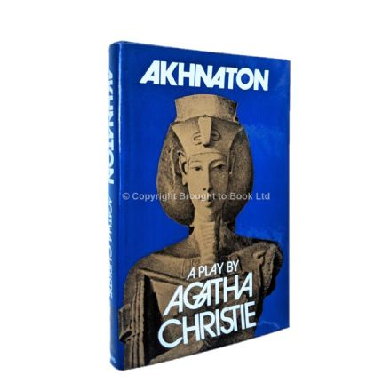 Akhnaton A Play by Agatha Christie First Edition Collins 1973